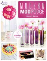 Modern Mod Podge