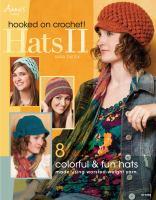 Hooked on Crochet! Hats II