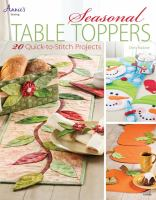 Seasonal Table Toppers
