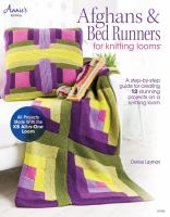 Afghans & Bed Runners for Knitting Looms