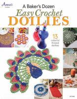 Baker's Dozen Easy Crochet Doilies