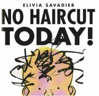No Haircut Today