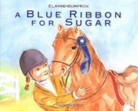 A Blue Ribbon for Sugar