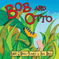 Bob and Otto
