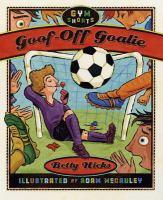 Goof-off Goalie