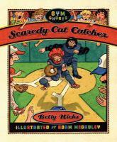 Scaredy-cat Catcher