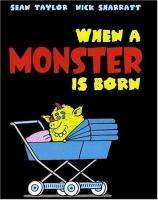 When A Monster Is Born