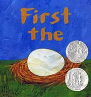 First the Egg by