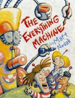 The Everything Machine