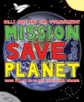 Mission--save the Planet