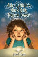 Abby Carnelia's One & Only Magical Power