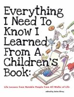 Everything I Need to Know I Learned From A Children's Book