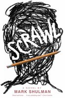 Scrawl : a novel