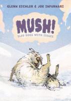 Mush!