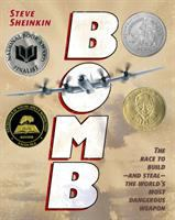 Cover of Bomb: The Race to Build - and Steal - the World's Most Dangerous Weapon