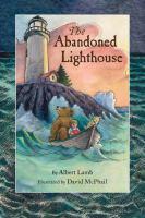 The Abandoned Lighthouse