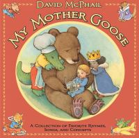 My Mother Goose