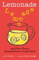 Lemonade, and Other Poems Squeezed From A Single Word
