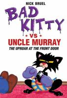 Bad Kitty Vs. Uncle Murray