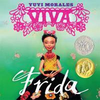 Viva Frida, by Yuyi Morales
