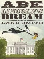 Abe Lincoln's Dream