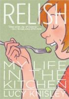 Cover of Relish: My Life in the Kit