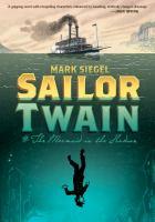 Sailor Twain, Or, the Mermaid in the Hudson