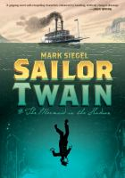 Sailor Twain : or, the mermaid in the Hudson