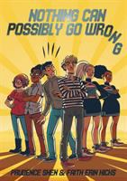 Nothing Can Possibly Go Wrong [GRPL Teen Book Club]