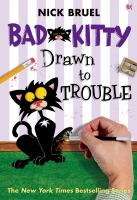 Bad Kitty Drawn to Trouble