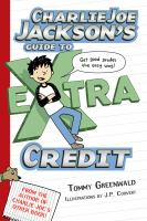 Charlie Joe Jackson's Guide to Extra Credit