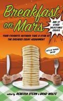 Breakfast on Mars