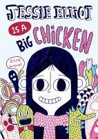 Jessie Elliot Is A Big Chicken