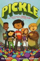 Pickle: The (formerly) Anonymous Prank Club of Fountain Point Middle School