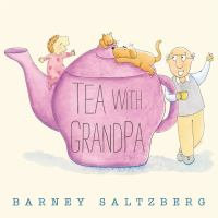 Tea With Grandpa