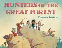 Hunters of the Great Forest