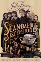 The Scandalous Sisterhood of Prickwillow Place