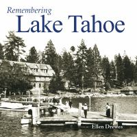Remembering Lake Tahoe
