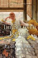 The Beloved Invader