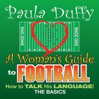 The Girlfriend's Guide to Football