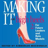 Making It in High Heels
