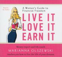 Live It, Love It, Earn It