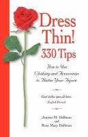 Dress Thin! 300 Tips