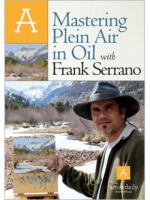 Mastering Plein Air in Oil With Frank Serrano