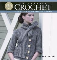 The Best of Interweave Crochet