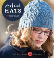 Weekend Hats