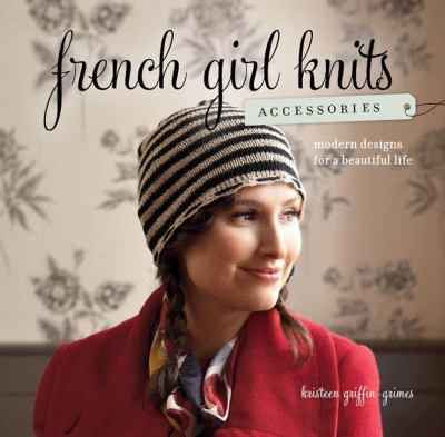 French Girl Knits Accessories book cover
