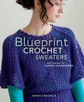 Blueprint Crochet Sweaters