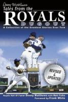 Denny Matthews's Tales From the Royals Dugout