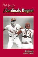 Bob Forsch's Tales From the Cardinals Dugout
